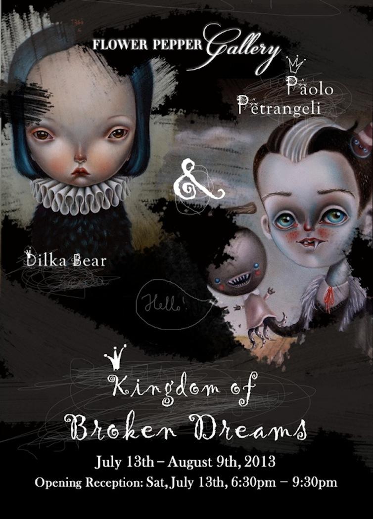 Kingdom of Broken Dreams @ Flower Pepper Gallery