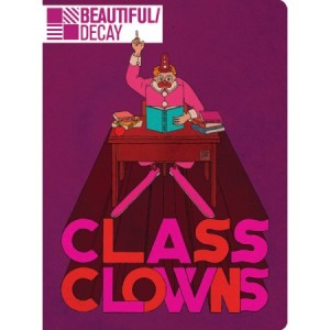 BeautifulDecay Book 7 Class Clowns