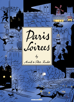 Pairs Soirees by Philippe Petit-Roulet and Francois Avril