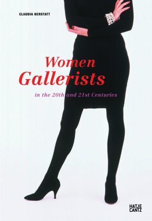 Women Gallerists by Claudia Herstatt