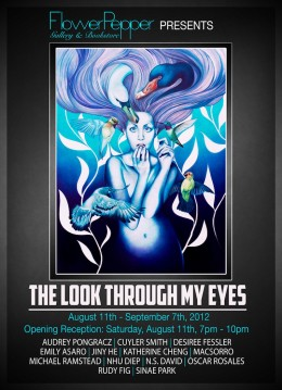 The Look Through My Eyes @ Flower Pepper Gallery