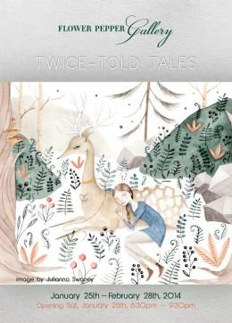 Twice Told Tales @ Flower Pepper Gallery