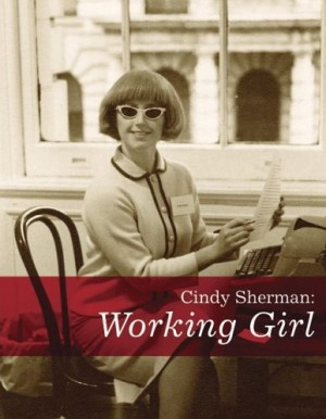 Cindy Sherman: Working Girls by Kate Wagner