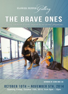 The Brave Ones @ Flower Pepper Gallery